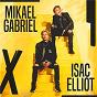 Album Mikael gabriel X isac elliot de Mikael Gabriel / Isac Elliot