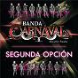 Album Segunda opción de Banda Carnaval
