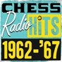 Compilation Chess radio hits: 1962 - '67 avec Chico / Fontella Bass / Bobby Mcclure / Little Milton / Jackie Ross...