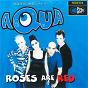 Album Roses are red de Aqua