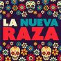 Compilation La nueva raza avec Christian Nodal / David Bisbal / Banda Los Recoditos / Victoria la Mala / Cheyo Carrillo...