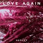 Album Love again (brokedown) de Hedley