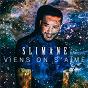Album Viens on s'aime de Slimane