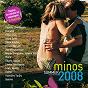 Compilation Minos 2008 - kalokeri avec Mikro / Giannis Ploutarhos / Pashalis Terzis / Peggy Zina / Yiannis Parios...