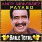 Album Payaso (baile total) de Andy Montañez