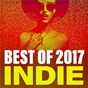 Compilation Best of 2017 indie avec Circa Waves / Lorde / Lany / Lana del Rey / Empire of the Sun...