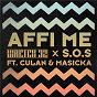 Album Affi me de Sos / Wretch 32