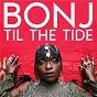 Album Til the tide de Bonj