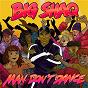 Album Man don't dance de Big Shaq