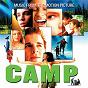 Compilation Camp (Original Motion Picture Soundtrack) avec The Wonder Stuff / Sacha Allen / Steven Cutts / Aisha Dehaas / Idina Menzel...