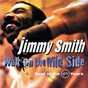 Album Walk on the wild side: best of the verve years de Jimmy Smith