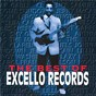 Compilation The best of excello records avec Clarence Samuels / Arthur Gunter / Louis Brooks & His Hi Toppers / Earl Gaines / The Marigolds...
