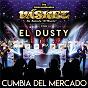Album Cumbia del mercado de El Dusty / Los Internacionales Vaskez de Rolando el Tiburon