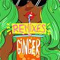 Album Ginger (remix bundle) de Kah Lo / Henry Riton