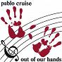 Album Out Of Our Hands de Pablo Cruise