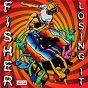 Album Losing it (radio edit) de Fisher
