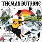 Album Comme un manouche sans guitare de Thomas Dutronc