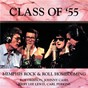 Album Class Of '55: Memphis Rock & Roll Homecoming de Carl Perkins / Roy Orbison / Johnny Cash / Jerry Lee Lewis