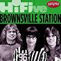 Album Rhino hi-five: brownsville station de Brownsville Station