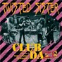 Album Club Daze, Volume 1: The Studio Sessions de Twisted Sister