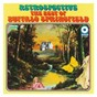 Album The best of buffalo springfield: retrospective de Buffalo Springfield