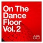 Compilation Atlantic 60th: On The Dance Floor Vol. 2 avec Slave / The Trammps / Sister Sledge / The Spinners / Ten City...