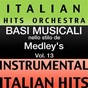 Album Basi musicale nello stilo dei medleys (instrumental karaoke tracks) vol. 13 de Italian Hitmakers