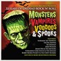 Compilation Monsters, vampires, voodoos & spooks: 33 slabs of undead rock 'N' roll avec Johnny Fuller / Bobby / Bob Mcfadden / Screamin' Jay Hawkins / John Zacherle...