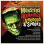 Compilation Monsters, vampires, voodoos & spooks: 33 slabs of undead rock 'n' roll avec Kip Tyler / Bobby / Bob Mcfadden / Johnny Fuller / Screamin' Jay Hawkins...