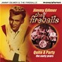 Album Quite a party: the early years de Jimmy Gilmer & the Fireballs
