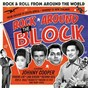Compilation Rock around the block (rock & roll from around the world), vol. 1 avec Anonymous / Jan Rhode & His Cool Cats / Bernice Bedwell / Roald Stensby / Rockin Dukes...