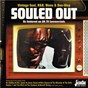 Compilation Souled out: vintage soul, R&B, blues & doo wop (as featured on UK TV commercials) avec The Dells / James Ray / Booker T & the M G S / Etta James / James Brown...