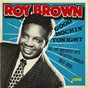Album Good Rockin' Tonight: All His Greatest Hits + Selected Singles (1947-1958) de Roy Brown