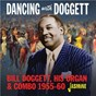 Album Dancing with bill doggett, his organ and combo (1955-1960) de Bill Doggett
