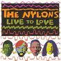 Album Live to love de The Nylons