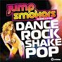 Album Dance Rock Shake Pop (Remixes) de Jump Smokers