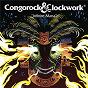 Album Infinite mana (radio edit) de Clockwork / Congorock & Clockwork