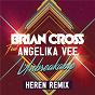 Album Unbreakable (heren remix) de Brian Cross