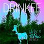 Album Drinkee (livin r & dino romeo remix) de Sofi Tukker
