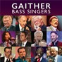Compilation Gaither Bass Singers avec Wesley Pritchard / Gaither Vocal Band / Ernie Haase / Canton Junction / JD Sumner...