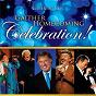 Album Gaither homecoming celebration! de Bill & Gloria Gaither