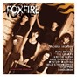 Compilation Foxfire (original motion picture soundtrack) avec The Cramps / Wild Strawberries / Mystery Machine / L7 / Papa Brittle...