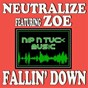 Album Fallin' down (feat. zoe) de Neutralize
