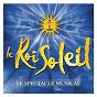 Compilation Le roi soleil avec Merwan Rim / La Troupe du Roi Soleil / Emmanuel Moire / Anne Laure Girbal / Victoria Petrosillo...