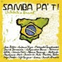 Compilation Samba pa ti avec Mónica Naranjo / Jarabe de Palo / Rosàrio / David Demaría / Carmen Paris...
