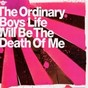 Album Life will be the death of me de The Ordinary Boys