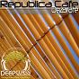 Album Republica cafe de Dezarate