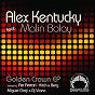 Album Golden crown - ep de Alex Kentucky