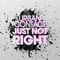 Album Just not right de Urban Contact