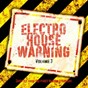 Compilation Electro house warning, vol. 3 (directly from the clubs to your speakers!) avec Bruce, Lee / Jim Noize / Kanzi! / Rene Rodrigezz, Dirtyharry / Steve Twain...